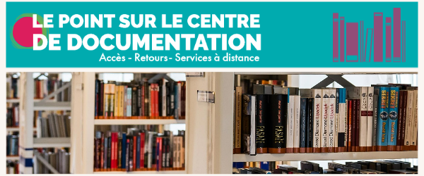 le point sur le centre de documentation